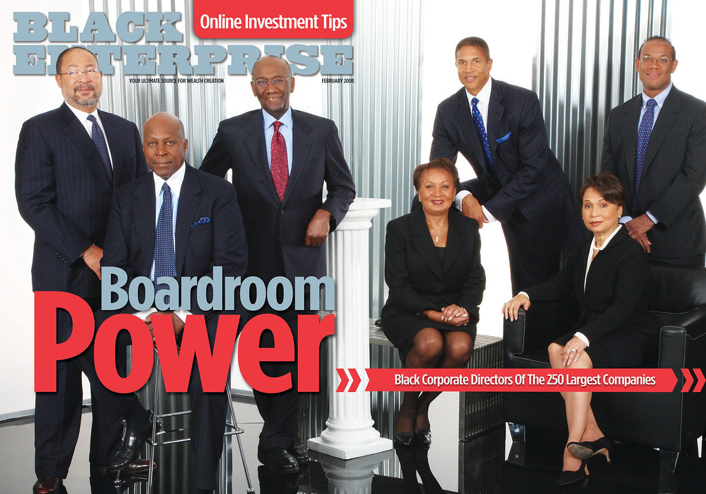 . In February\'s BLACK ENTERPRISE: Black Corporate Directors of the 250 Largest Companies. On The Cover [L-R]: Richard Parsons, Chairman, Time Warner; Vernon Jordan Jr., Senior Managing Director, Lazard Freres, L.L.C.; Franklin Thomas, Consultant, The Study Group; Joyce Roche, President & CEO, Girls Inc.; Christopher Williams, Chairman & CEO, Williams Capital Group L.P. & Williams Capital Management L.L.C.; Alexis Herman, Chairman & CEO New Ventures Inc.; John Rogers Jr., Chairman & CEO, Ariel Capital Management L.L.C.  (PRNewsFoto/BLACK ENTERPRISE)