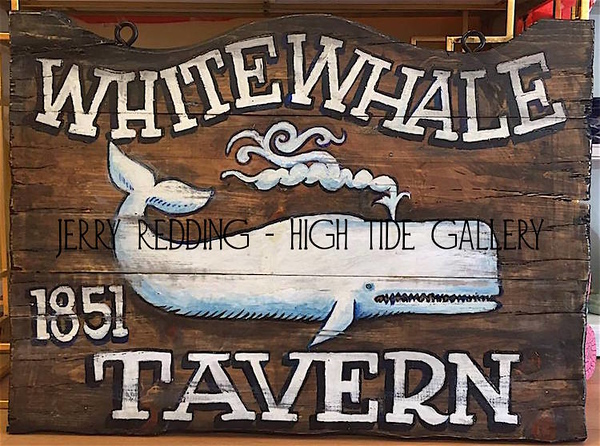 JERRY REDDING - White Whale Tavern Handmade Sign