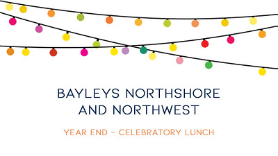 18.06 Bayleys Northshore and Northwest - Year End - Celebratory Lunch