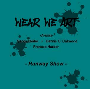 Wear We Art Fashion Show