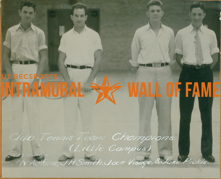 TENNIS Club Team Champions  Little Campus  J. N. Adkins, J. H. Smith, Jack Visage, Jake Pickle
