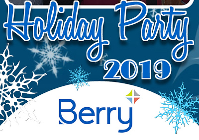 BERRY GLOBAL HOLIDAY PARTY - MANTECA