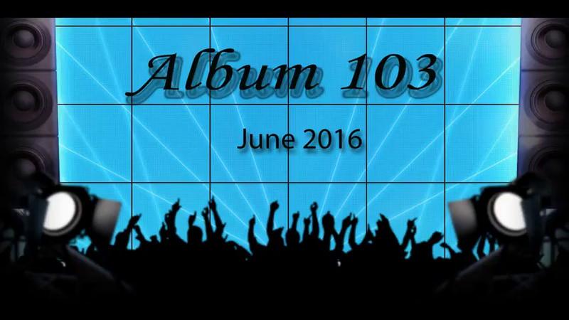 Album 103 June 2016.avi