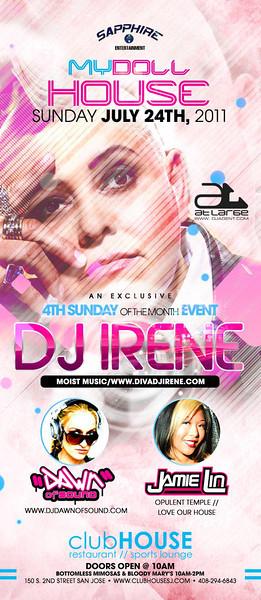 Sapphire Entertainment presents MYDOLLHOUSE w/ DJ IRENE @ CLUBHOUSE 7.24.11
