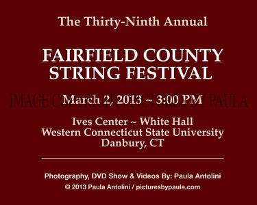 The 39th Annual FAIRFIELD COUNTY STRING FESTIVAL ~ WCSU ~ Danbury, CT ~ March 2, 2013