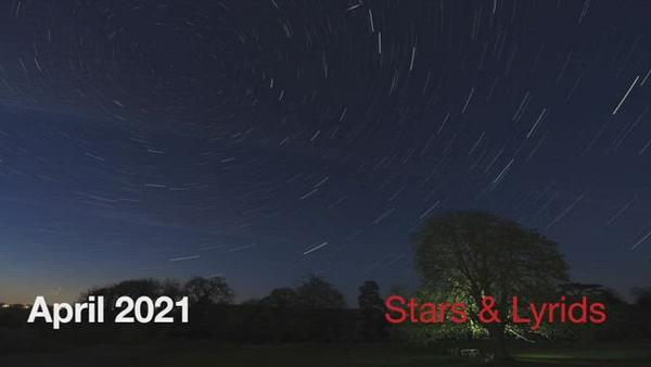 Stars and Lyrids April 2021