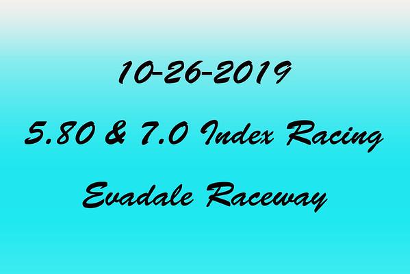10-26-2019 Evadale Raceway '5.80 & 7.0 Index Racing