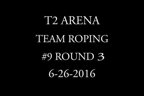 6-26-2016 Team Roping #9 Round 3