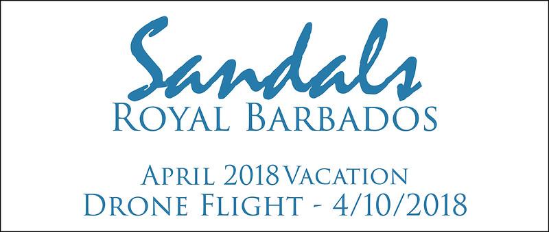 April 10, 2018 Drone Flight Over Royal Barbados