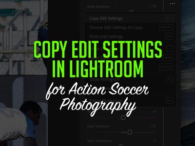 Copy Edit Settings in Lightroom