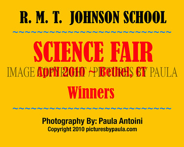 R. M. T. Johnson School SCIENCE FAIR ~ 1st & 2nd Place Winners ~ Bethel CT ~ April 2010