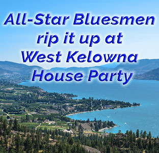 All-Star Bluesmen rip it up at Pine Point House Party