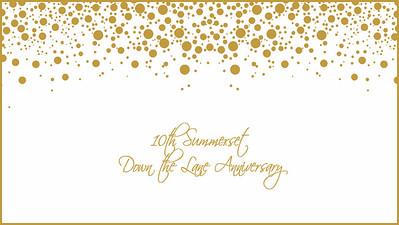 16.08 10th Summerset Down the Lane Anniversary