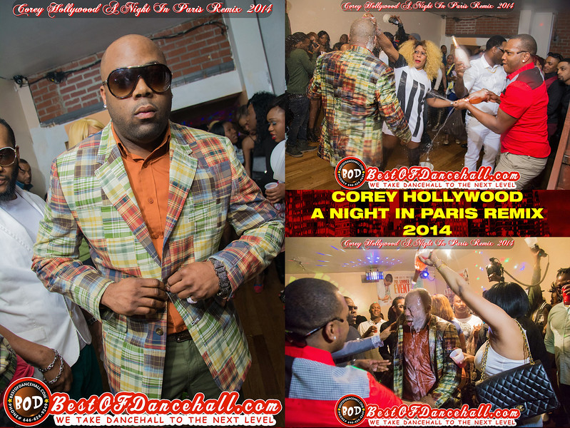 4-9-2014-QUEENS-Corey Hollywood A Night In Paris Remix 2014