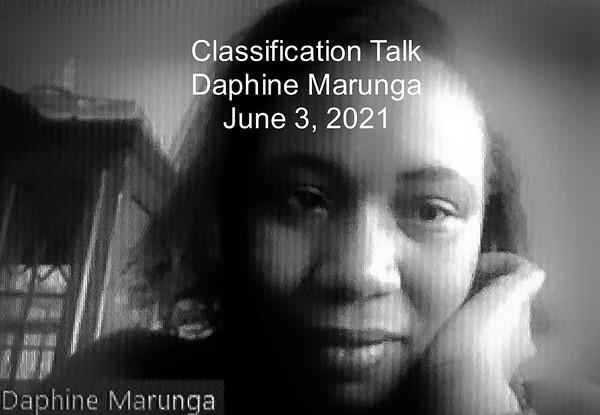 2021 June 3 Daphine Marunga - Classification Talk