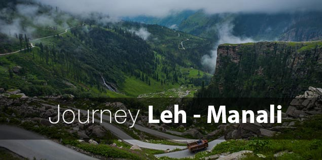 Journey from Leh to Manali in Ladakh