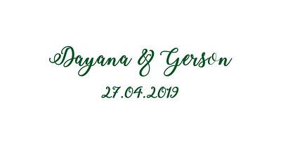Dayana & Gerson 27.04.2019