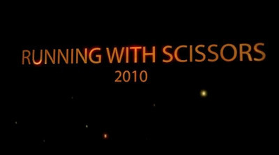 RUNNING WITH SCISSORS VIDEO 2010