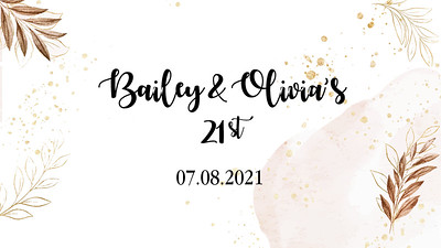 07.08 Bailey and Olivia's 21st