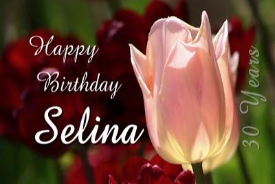 Happy 30th Birthday Selina