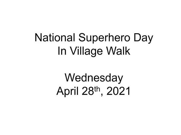 VILLAGE WALK SUPERHEROES