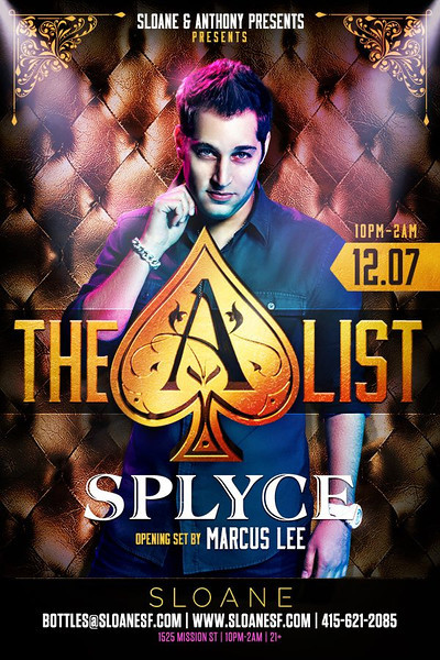 The A List feat. Splyce @ Sloane 12.7.13