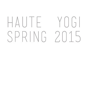 Haute Yogi Spring 2015