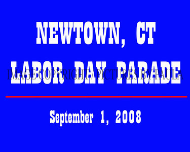 NEWTOWN, CT ~ LABOR DAY PARADE ~ September 1, 2008
