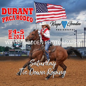 Durant PRCA Rodeo 2021 - Saturday Tie Down Roping