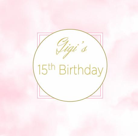 Gigi's 15th Birthday