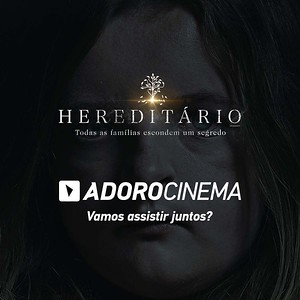 Adoro Cinema   Pré-Estréia Hereditário - Fotos Tirinhas