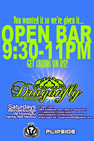 Kurious Productions & Flipside Present Dragonfly Room @ The W Hotel-Honolulu 9.1.07
