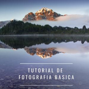 TUTORIAL DE FOTOGRAFIA BASICA