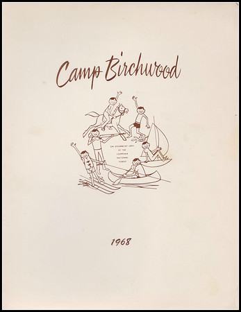 Camp Birchwood 1968