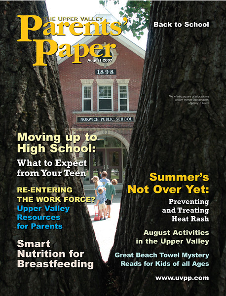 The Upper Valley Parent's Paper, August 2007