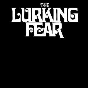 LURKING FEAR, The  (SWE)