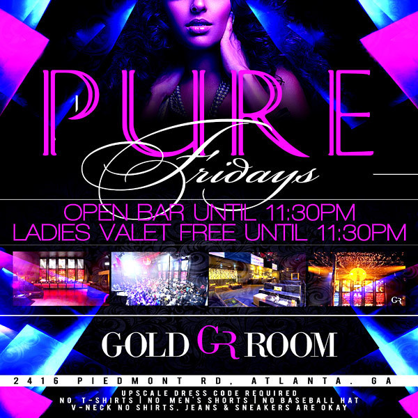 Sep-14-2012 PURE Fridays @ The Gold Room ::: ATL, GA, USA
