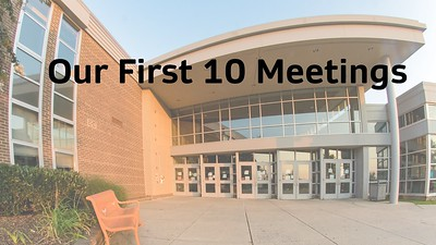 11 Review of First 10 Meetings