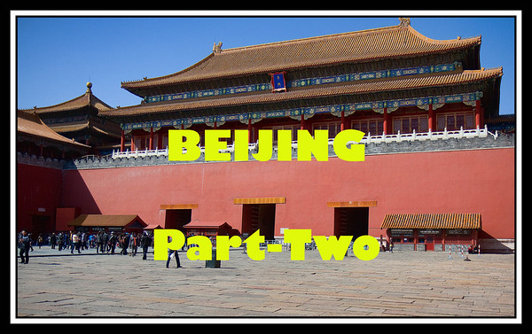 CHINA FOCUS TOUR - 2101 - BEIJING PART TWO