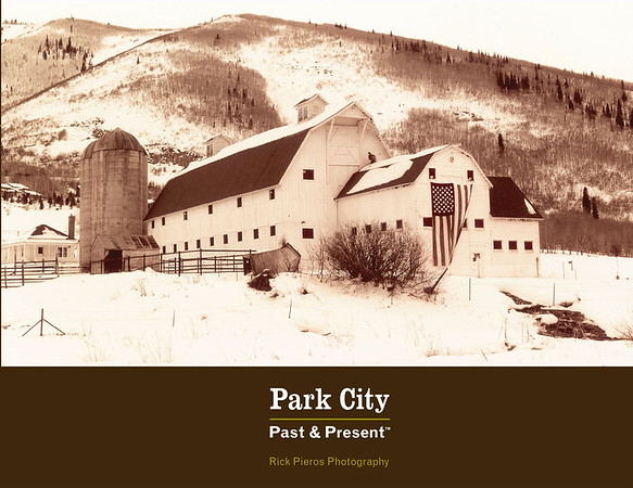 Park City ~ Past & Present Book