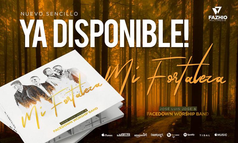 Jose Joge - Mi Fortaleza Single - Promo PackageYa Disponible 1.jpg