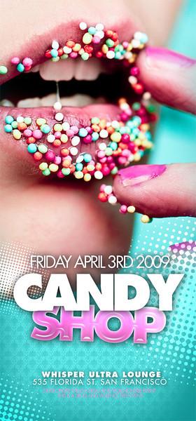 Candy Shop @ Whisper - 04.03.09