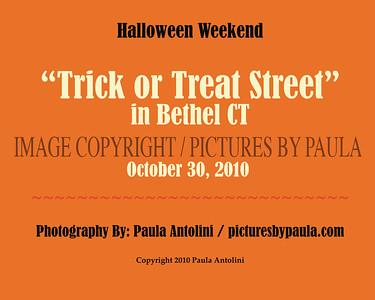 """HALLOWEEN EVENTS: """"TRICK OR TREAT STREET"""" in Bethel CT ~ October 30, 2010"""