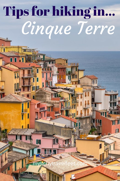 Text on photo: Tips for hiking in Cinque Terre Photo: Colorful houses leading down to the sea.