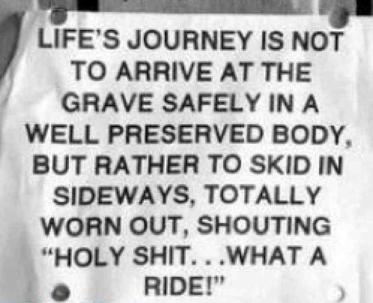 Quote_LifeJourneyHolyShitWhatRide.jpg