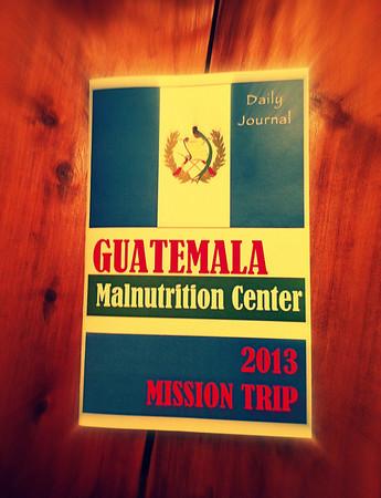 Guatemala Mission Trip 2013