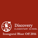 Discovery Elementary School Inaugural Blast Off 2016