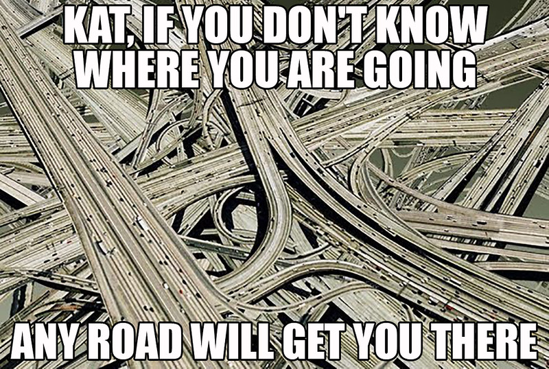 Any Road Will Get You There.jpg