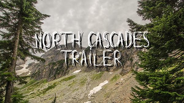 North Cascades Movie Trailer