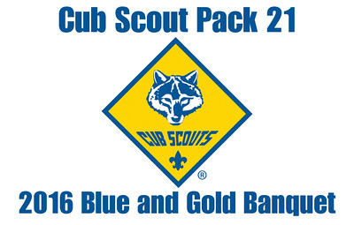 Cub Scouts Blue and Gold Banquet 4.17.16